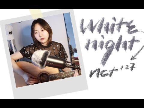 White Night - NCT127 | a guitar cover