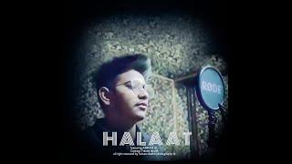Halaat_AmaanAli |Hip Hop Rap Song By Amaan Ali| Mom&Dad