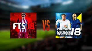 First Touch Soccer 18 vs Dream League Soccer 18 (Gameplay)