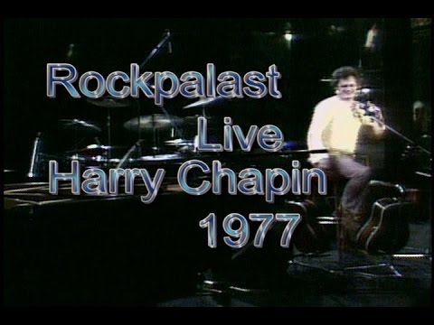 Harry Chapin - Live '77 Rockpalast Concert