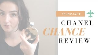 Chanel Chance EdP review - Fragrancyblog