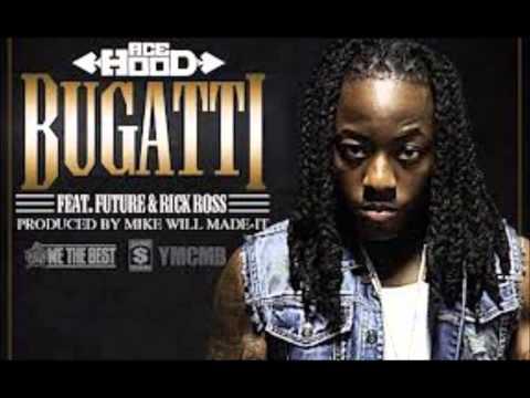 Ace Hood - Bugatti ft. Rick Ross & Future - Clean