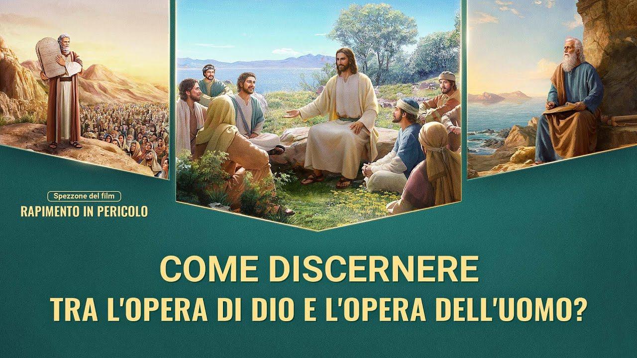 """""""Rapimento in pericolo"""" il filmato - Come discernere tra l'opera di Dio e l'opera dell'uomo?"""