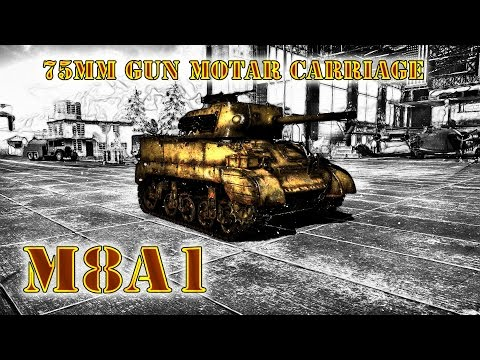 War Thunder: M8A1, 75mm Gun Motor Carriage