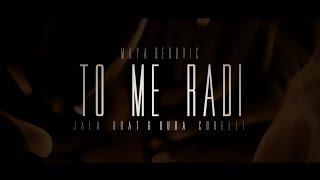 Maya Berović feat. Jala Brat & Buba Corelli - To me radi - (Teaser 2016)