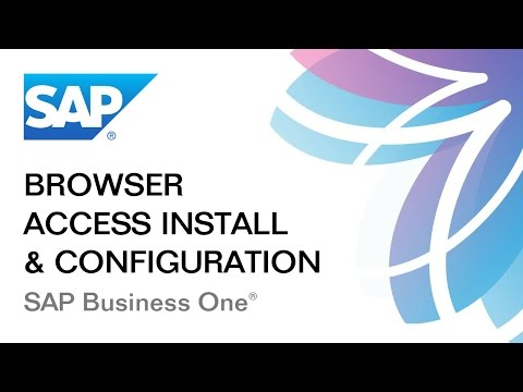 Browser Access Installation: SAP Business One 9.2: Part 1/2