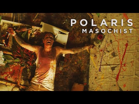 Polaris - MASOCHIST [Official Music Video]