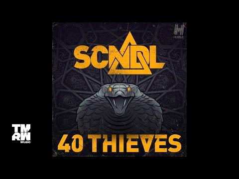SCNDL - 40 Thieves