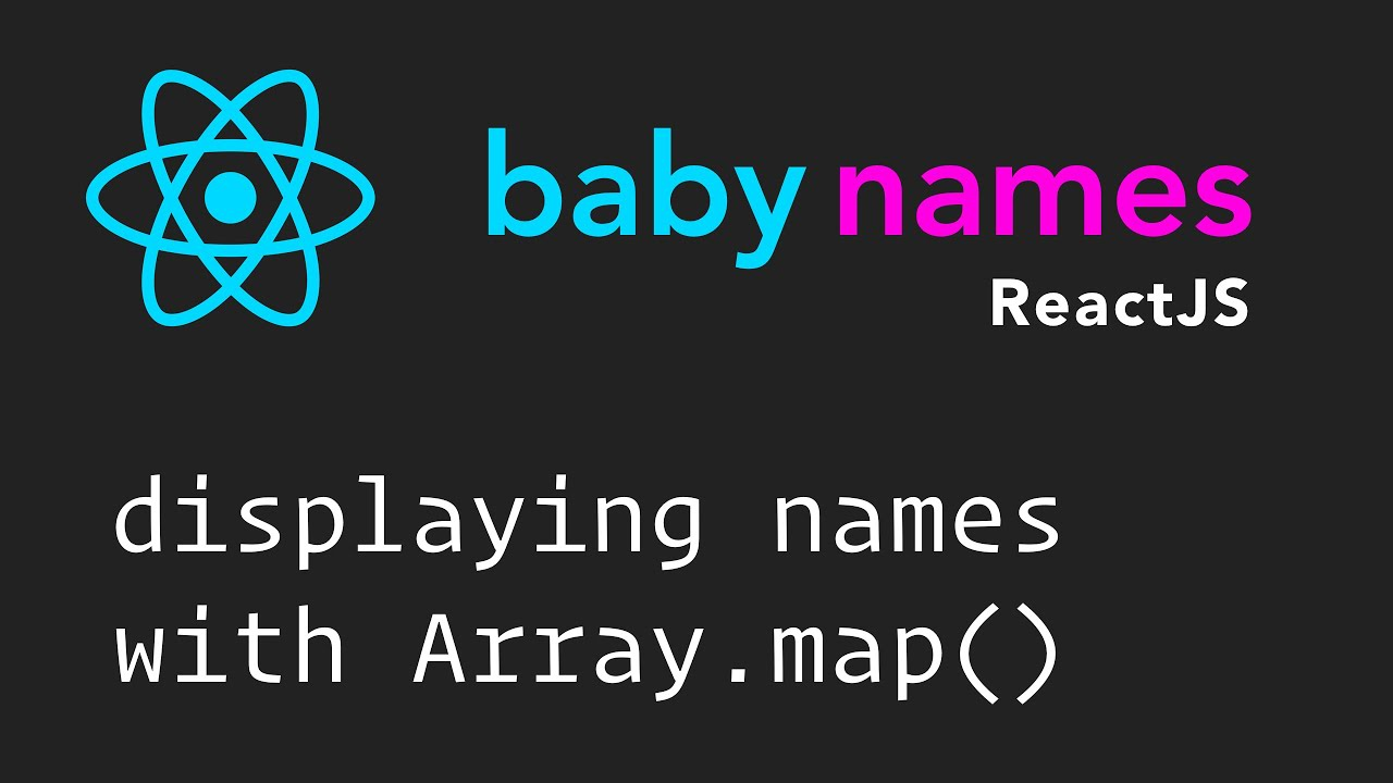 ReactJS Beginner Series: #5 - Display Names List with Array map()