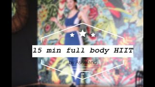15 minute full body HIIT workout No equipment needed Fat burning workout Stay fit and healthy