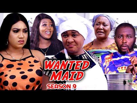 Download WANTED MAID SEASON 9 (Trending  New Movie Full HD)Uju Okoli 2021 Latest Nigerian New Nollywood Movie