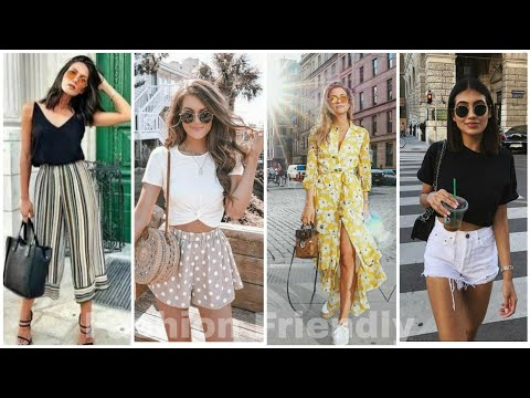 Street style summer outfit ideas for girls || Latest Summer fashion trend 2019 - Fashion Friendly