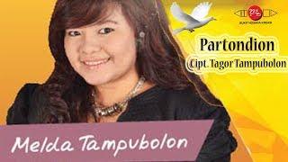 PARTONDION / HO DO RAJAKKU - Melda Tampubolon #Lagu Rohani Batak Populer