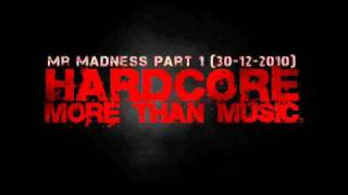 Minion - Mr Madness part 1 (30-12-2010) (320kbs) Part 2 of 5