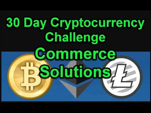Commerce Solutions - 30 Day Cryptocurrency Challenge - Join Us! Day 19