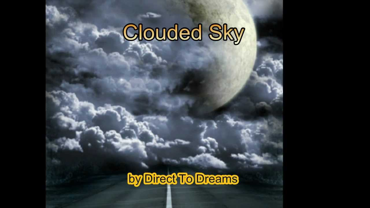 The most beautiful dream house music clouded sky by for Beautiful house music
