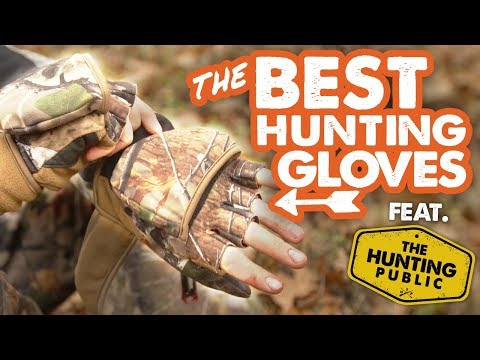 The BEST Hunting Gloves | Feat. The Hunting Public