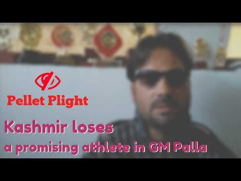Pellet Plight: Kashmir loses a promising athlete in GM Palla
