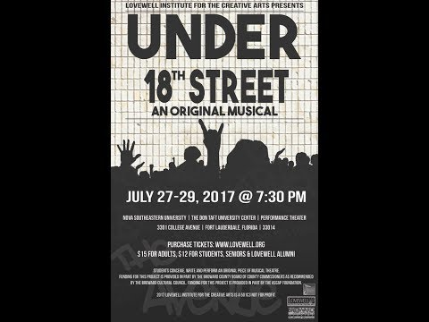 Under 18th Street: An Original Musical