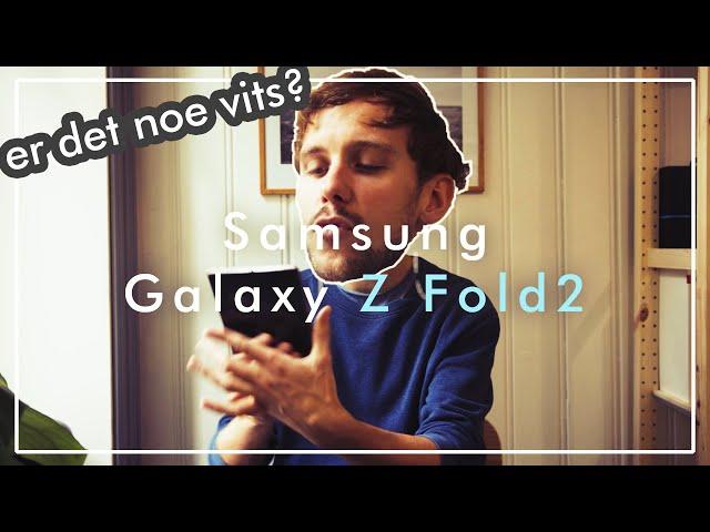 Hva er vitsen med brettbare telefoner? Vi har testet Samsung Galaxy Z Fold2!