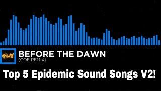 5 best Epidemic sound songs V2 thumbnail