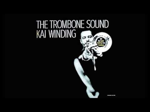 Whistle While You Work - The Trombone Sound Kai Winding and his Septet featuring Four Trombone