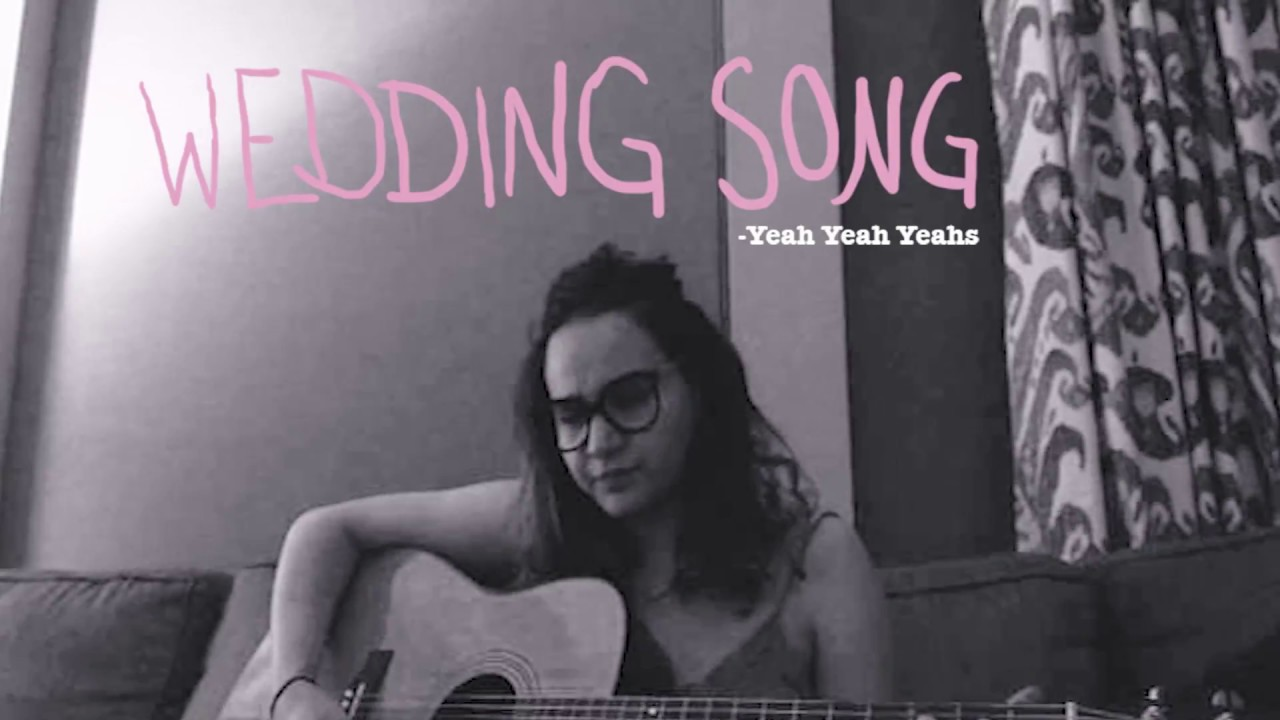 Wedding Song - Yeah Yeah Yeahs Cover | LADY CASS - YouTube