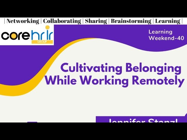Cultivating Belonging While Working Remotely
