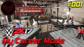 WWE 2K17 My Career Mode #1: Welcome to the WWE!