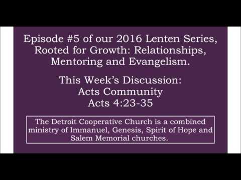 Detroit Cooperative Church Lenten series podcast, Acts