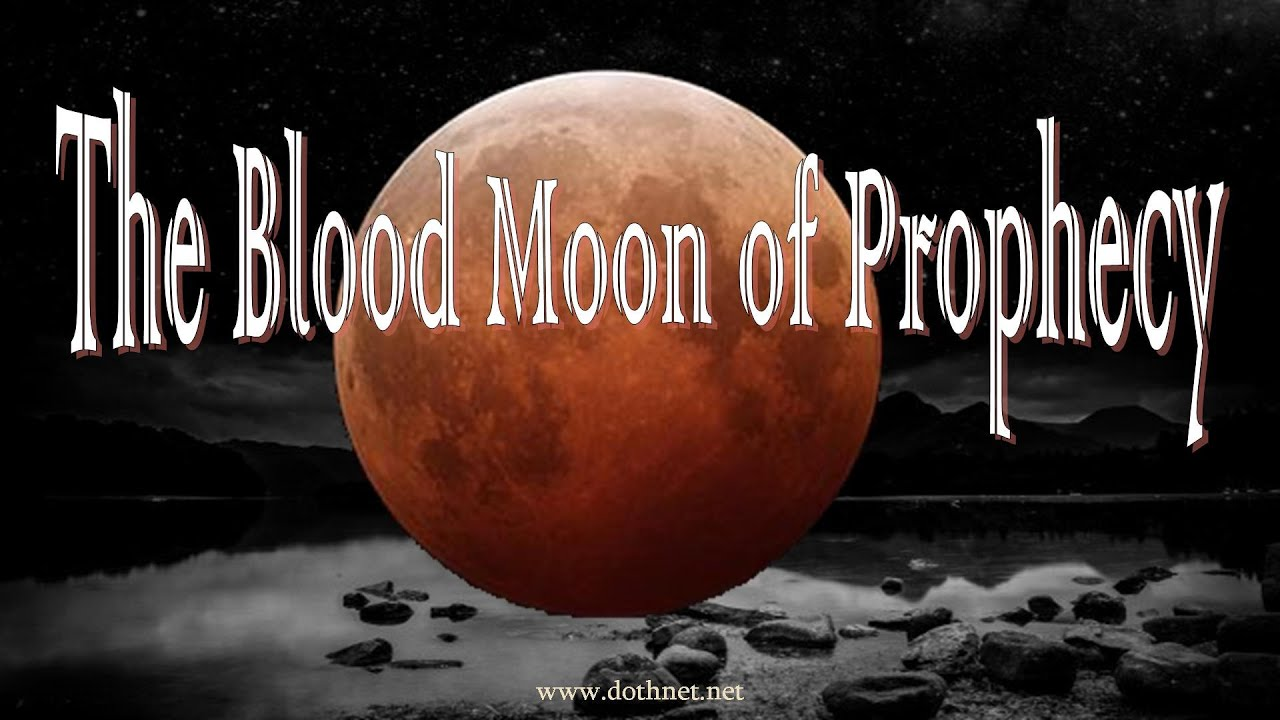 blood moon tonight prophecy - photo #9
