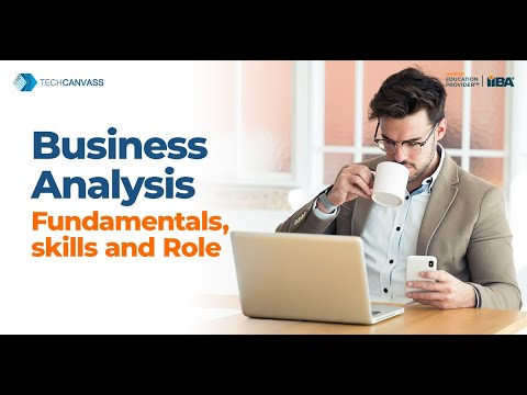 Business analyst tutorial |Business Analysis Fundamentals | What is Business Analysis