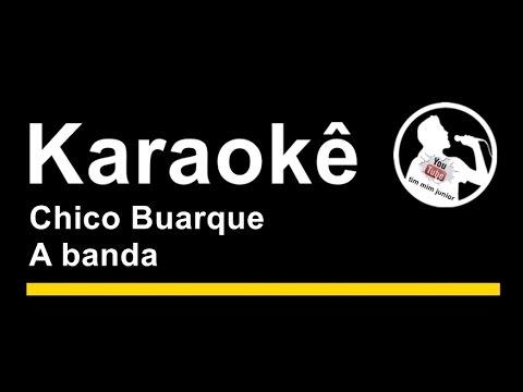 Chico Buarque A banda Karaoke