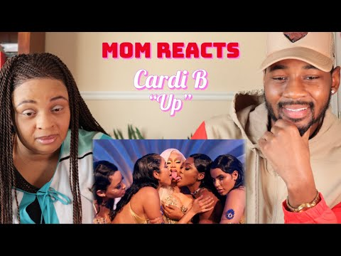 Mom REACTS to Cardi B - Up [Official Music Video]