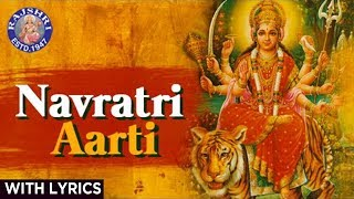 Full Navratri Aarti | नवरात्रि आरती | Full Aarti In Marathi With Lyrics | Popular Durga Aarti