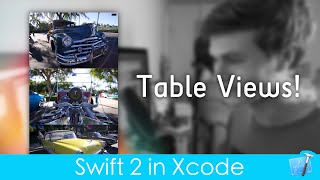 Working with Table Views! (Swift 2 in Xcode 7)