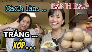 Cách Làm Bánh Bao Trắng Xốp thơm ngon đơn giản dễ  làm - by Tuyền Lê