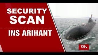 Security Scan - INS Arihant