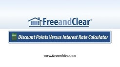 Discount Points Versus Interest Rate Mortgage Calculator Video