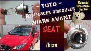 REMPLACER AMPOULES PHARE AVANT TOUT SEUL - Seat Ibiza - Conseils - Aide - DIY // TUTO - Rapas4U