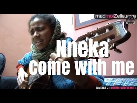 """Nneka """"come with me"""""""