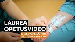 Opinnäytetyövideo: Laskimonsisäinen antibioottihoito
