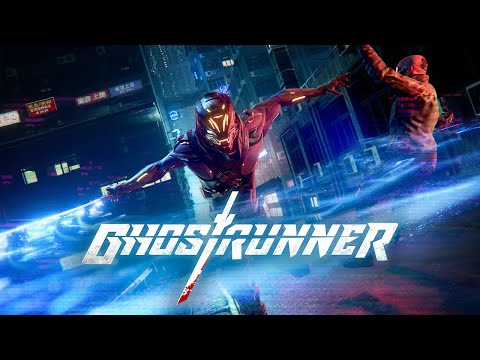 Ghostrunner | Cinematic Trailer | 2020 | (PC, PS4, XBOX)
