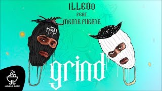 iLLEOo - GRIND feat. Mente Fuerte prod. NIGHTGRIND | Official Audio Release