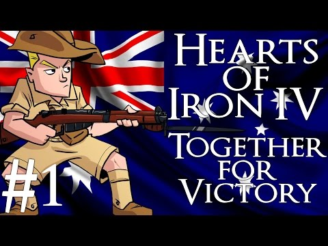 Hearts of Iron 4 | Together For Victory | Australia | Part 1