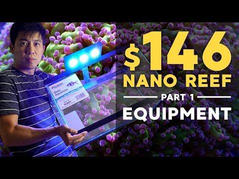 $146 Nano Reef: Equipments You Need (Part 1)