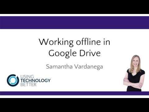 Working Offline In Google Drive