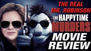 Video THE HAPPYTIME MURDERS Movie Review (IT'S NOT THAT BAD) download MP3, 3GP, MP4, WEBM, AVI, FLV November 2018