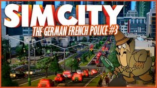 SimCity #3 - The German French Police