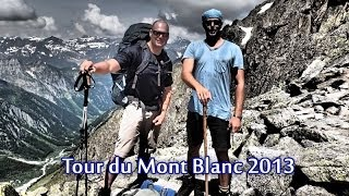 Tour du Mont Blanc 2013 (TMB) | SUPERIOR VERSION